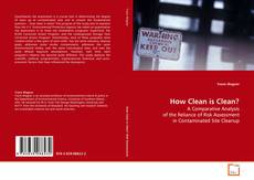 Bookcover of How Clean is Clean?