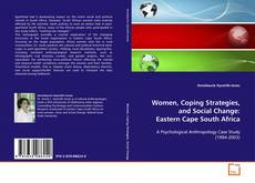 Bookcover of Women,Coping Strategies,and Social Change: Eastern Cape South Africa