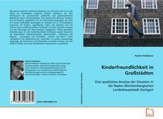 Kinderfreundlichkeit in Großstädten kitap kapağı