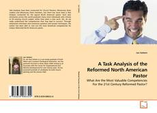 Buchcover von A Task Analysis of the Reformed North American Pastor
