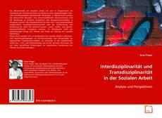 Buchcover von Interdisziplinarität und Transdisziplinarität in der Sozialen Arbeit
