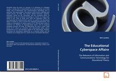 Bookcover of The Educational Cyberspace Affaire