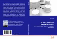 Copertina di Malicous Mobile Code Experiments