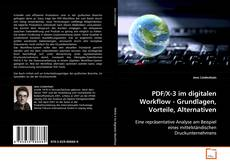 Bookcover of PDF/X-3 im digitalen Workflow - Grundlagen, Vorteile, Alternativen