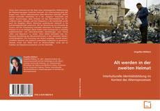 Capa do livro de Alt werden in der zweiten Heimat