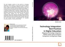 Technology Integration: Best Practices in Higher Education的封面
