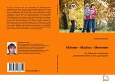Bookcover of Männer - Machos - Memmen