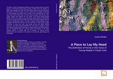 Buchcover von A Place to Lay My Head