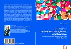 Bookcover of Interaktives Innovationsmanagement in Netzwerken