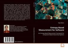 Bookcover of Entropy-Based Measurement for Software