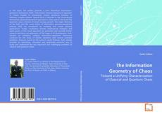 Bookcover of The Information Geometry of Chaos