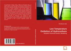 Bookcover of Low Temperature Oxidation of Hydrocarbons