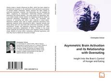 Bookcover of Asymmetric Brain Activation and its Relationship with Overeating