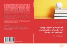 Borítókép a  Der spanische Buchmarkt und sein Lizenzhandel mit deutschen Verlagen - hoz