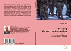Bookcover of Breaking through the Brass Ceiling