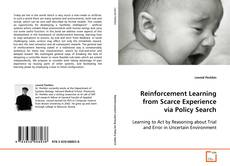 Bookcover of Reinforcement Learning from Scarce Experience via Policy Search