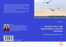 Couverture de Inclusion of ELL with Special Needs in General Education