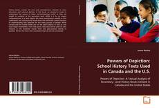 Powers of Depiction: School history texts used in Canada and the U.S. kitap kapağı
