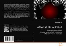 Bookcover of A Study of 1 Peter 3:18-4:6