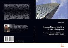 Buchcover von Human Nature and the Ethics of Progress