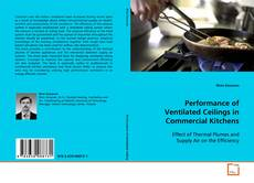 Portada del libro de Performance of Ventilated Ceilings in Commercial Kitchens