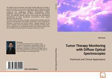 Tumor Therapy Monitoring with Diffuse Optical Spectroscopies kitap kapağı