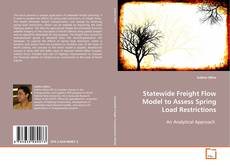 Copertina di Statewide Freight Flow Model to Assess Spring Load Restrictions