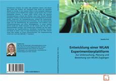 Copertina di Entwicklung einer WLAN Experimentierplattform