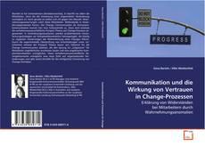 Buchcover von Kommunikation und die Wirkung von Vertrauen in Change-Prozessen