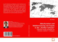 """Buchcover von Akkulturation und Mediennutzung von Expats in der """"fünften Schweiz"""""""