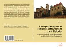 Couverture de Konvergenz europäischer Regionen: Ostdeutschland und Süditalien
