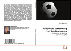 Borítókép a  Analytische Betrachtung von Sportsponsoring - hoz