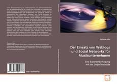 Portada del libro de Der Einsatz von Weblogs und Social Networks für Musikunternehmen