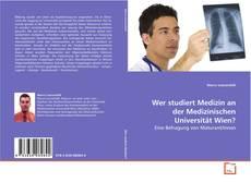 Portada del libro de Wer studiert Medizin an der Medizinischen Universität Wien?