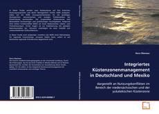 Capa do livro de Integriertes Küstenzonenmanagement in Deutschland und Mexiko