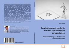 Buchcover von Produktionsnetzwerke in kleinen und mittleren Unternehmen