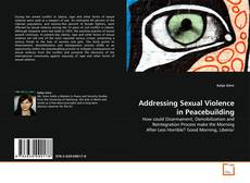 Couverture de Addressing Sexual Violence in Peacebuilding
