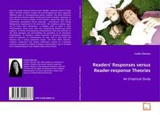 Bookcover of Readers' Responses versus Reader-response Theories