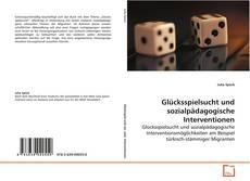 Обложка Glücksspielsucht und sozialpädagogische Interventionen