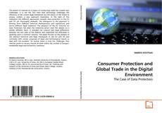 Buchcover von Consumer Protection and Global Trade in the Digital Environment