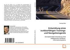 Portada del libro de Entwicklung eines outdoorfähigen Trainings-und Navigationsgeräts