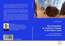 Borítókép a  New Perspectives on the Roman Coinage on the Eastern Limes - hoz