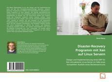 Portada del libro de Disaster-Recovery Programm mit Xen auf Linux Servern