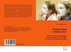 Bookcover of Physical Flaws — Visible Vices?