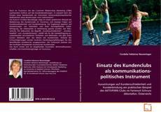 Bookcover of Einsatz des Kundenclubs als kommunikationspolitisches Instrument