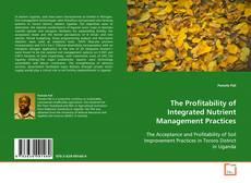 Borítókép a  The Profitability of Integrated Nutrient Management Practices - hoz