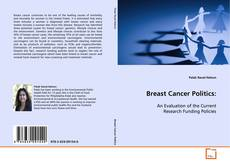 Bookcover of Breast Cancer Politics: