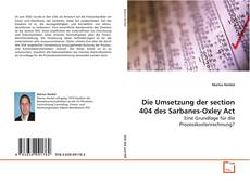 Bookcover of Die Umsetzung der section 404 des Sarbanes-Oxley Act
