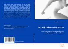 Bookcover of Wie die Bilder laufen lernen
