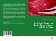 Capa do livro de Optimierter Einsatz von Service Center Software im IT Service Desk